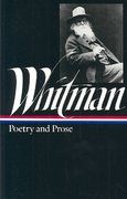 Whitman: Poetry and Prose 0 9780940450028 094045002X