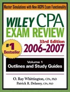 Wiley CPA Examination Review 2006-2007, Outlines and Study Guides 33rd edition 9780471726760 0471726761