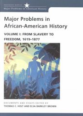 Major Problems in African American History, Volume I 1st edition 9780669249910 0669249912