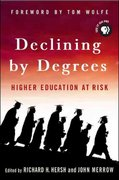 Declining by Degrees 1st Edition 9781403969217 1403969213