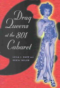 Drag Queens at the 801 Cabaret 2nd edition 9780226731582 0226731588