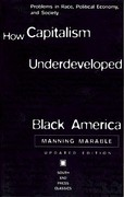 How Capitalism Underdeveloped Black America 2nd edition 9780896085794 0896085791