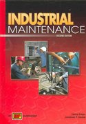 Industrial Maintenance 2nd edition 9780826936097 0826936091