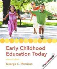 Early Childhood Education Today 11th Edition 9780135010525 0135010527