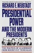 Presidential Power and the Modern Presidents 0 9780029227961 0029227968