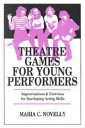 Theatre Games for Young Performers 0 9780916260316 0916260313