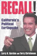 Recall!: California's Political Earthquake 0 9780765614575 076561457X