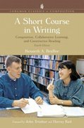 A Short Course in Writing 4th edition 9780321432674 0321432673