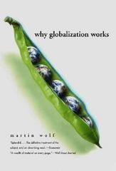 Why Globalization Works 2nd Edition 9780300107777 0300107773