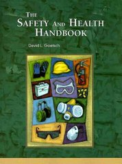 The Safety and Health Handbook 1st edition 9780136742432 0136742432