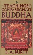 Teachings of the Compassionate Buddha 1st Edition 9780451627117 0451627113