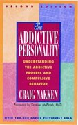 The Addictive Personality 2nd Edition 9781568381299 1568381298