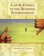 Law and Ethics in the Business Environment 3rd edition 9780324006179 0324006179