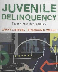 Juvenile Delinquency 10th edition 9780495503644 0495503649