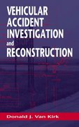 Vehicular Accident Investigation and Reconstruction 1st edition 9780849320200 0849320208