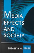 Media Effects and Society 0 9780805825053 0805825053