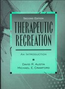 Therapeutic Recreation 2nd edition 9780131107366 0131107364