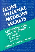 Feline Internal Medicine Secrets 1st edition 9781560534617 1560534613