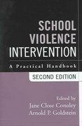 School Violence Intervention, Second Edition 2nd edition 9781572306714 1572306718