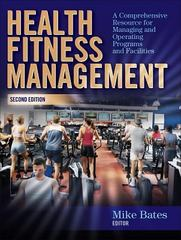 Health Fitness Management 2nd edition 9780736062053 073606205X