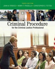 Criminal Procedure for the Criminal Justice Professional 10th edition 9780495095477 0495095478