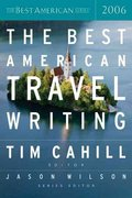 The Best American Travel Writing 2006 1st Edition 9780618582150 0618582150