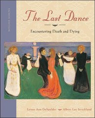 The Last Dance: Encountering Death and Dying 8th edition 9780073405469 0073405469