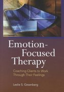 Emotion-Focused Therapy 1st edition 9781557988812 1557988811