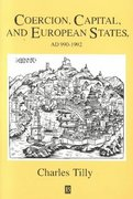 Coercion, Capital and European States, A.D. 990 - 1992 1st Edition 9781557863683 1557863687
