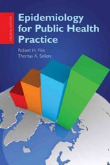 Epidemiology for Public Health Practice 4th edition 9780763751616 0763751618