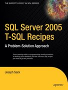 SQL Server 2005 T-SQL Recipes 1st edition 9781590595701 159059570X