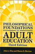 Philosophical Foundations of Adult Education 3rd edition 9781575242545 1575242540