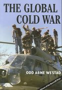 The Global Cold War 1st Edition 9780521703147 052170314X