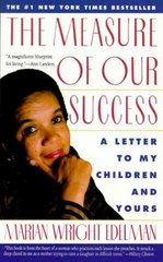 The Measure of Our Success 1st Edition 9780060975463 0060975466