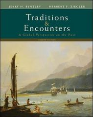 Traditions &amp. Encounters: A Global Perspective on the Past 4th edition 9780073406930 0073406937