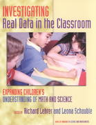 Investigating Real Data in the Classroom 1st Edition 9780807741412 0807741418