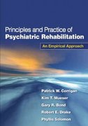 Principles and Practice of Psychiatric Rehabilitation 1st Edition 9781593854898 1593854897