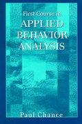 First Course in Applied Behavior Analysis 1st Edition 9781577664727 1577664728