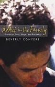Addict in the Family 1st edition 9781568389998 156838999X