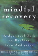Mindful Recovery 1st edition 9780471442615 0471442615