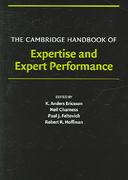 The Cambridge Handbook of Expertise and Expert Performance 1st Edition 9780521600811 0521600812