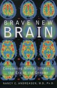 Brave New Brain 1st edition 9780195167283 0195167287