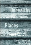 Unhealthy Places 1st edition 9780415923729 0415923727