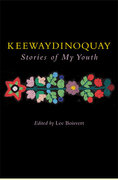 Keewaydinoquay, Stories from My Youth 0 9780472069200 0472069209