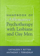 Handbook of Affirmative Psychotherapy with Lesbians and Gay Men 0 9781572307148 1572307145