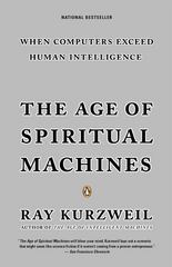 The Age of Spiritual Machines 1st Edition 9780140282023 0140282025