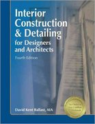 Interior Construction and Detailing for Designers and Architects 4th edition 9781591261056 1591261058