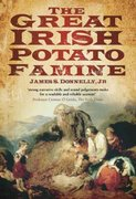 The Great Irish Potato Famine 1st Edition 9780750929288 0750929286