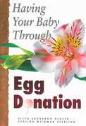 Having Your Baby through Egg Donation 0 9780944934326 0944934323