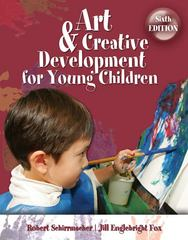 Art and Creative Development for Young Children 6th edition 9781428359208 1428359206